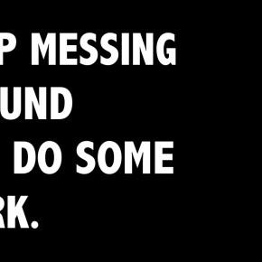 stop-messing-around